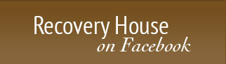 Recovery House on Facebook